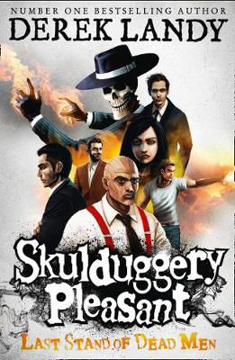 Picture of Skulduggery Pleasant: Last Stand of Dead Men