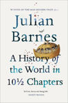 Picture of A History of the World In 10 1/2 Chapters