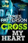 Picture of Cross My Heart: (Alex Cross 21)