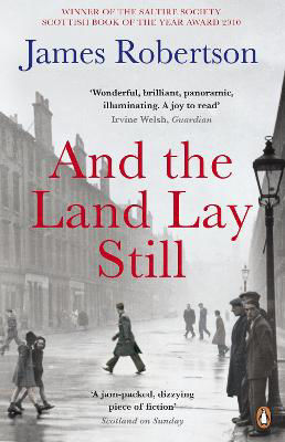 Picture of And the Land Lay Still - Saltire Society Scottish Book of the Year Award 2010