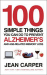 Picture of 100 Simple Things You Can Do To Prevent Alzheimer's: and Age-Related Memory Loss