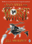 Picture of A Bad Spell for the Worst Witch