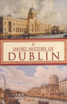 Picture of A Short History of Dublin