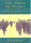 Picture of Tans, Terrors and Troubles: Kerry's Real Fighting Story, 1913-1923