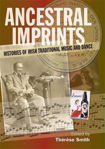 Picture of Ancestral Imprints: Histories of Irish Traditional Music and Dance