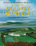 Picture of An Historical, Environmental and Cultural Atlas of County Donegal