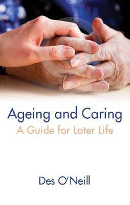 Picture of Ageing and Caring: A Guide for Later Life