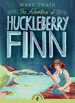 Picture of The Adventures of Huckleberry Finn