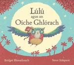 Picture of Lulu Agus an Oiche Ghlorach