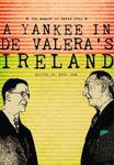 Picture of A Yankee In De Valeras Ireland