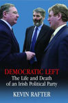 Picture of Democratic Left: The Life and Death of an Irish Political Party