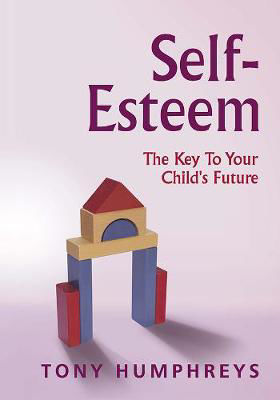 Picture of Self-Esteem: The Key to Your Child's Future