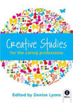 Picture of Creative Studies for the Caring Professions