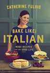 Picture of BAKE LIKE AN ITALIAN