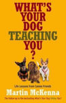 Picture of What's Your Dog Teaching You?