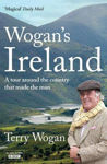 Picture of Wogan's Ireland: A Tour Around the Country that Made the Man