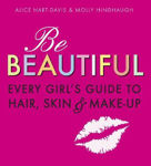 Picture of Be Beautiful Every Girls Guide