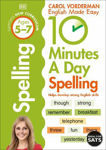Picture of 10 Minutes A Day Spelling, Ages 5-7 (Key Stage 1): Supports the National Curriculum, Helps Develop Strong English Skills