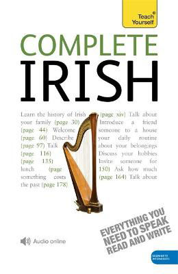 Picture of Complete Irish Beginner to Intermediate Course: (Book and Audio Support) Learn to Read, Write, Speak and Understand a New Language with Teach Yourself