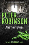 Picture of Abattoir Blues: The 22nd DCI Banks Mystery