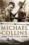 Picture of Michael Collins & The Civil War