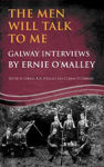 Picture of The Men Will Talk to Me:Galway Interviews by Ernie O'Malley