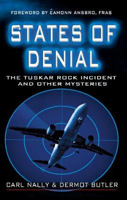 Picture of States of Denial: The Tuskar Rock Incident and Other Mysteries