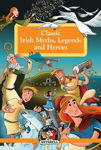 Picture of Classic Irish Myths, Legends and Heroes