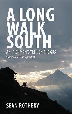 Picture of A Long Walk South: An Irishman's Trek on the GR5