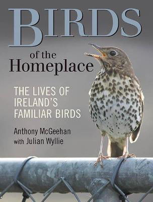 Picture of Birds of the Homeplace: The Lives of Ireland's Familiar Birds