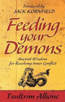 Picture of Feeding Your Demons: Ancient Wisdom for Resolving Inner Conflict