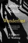 Picture of Wanderlust: A History of Walking