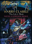 Picture of Harry Clarke The Life And Work