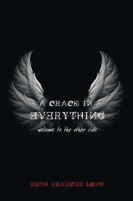 Picture of A Crack in Everything: Welcome to the Other Side