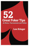 Picture of 52 Great Poker Tips: At Home, Tournament and Online