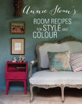 Picture of Annie Sloan's Room Recipes for Style and Colour: Find the Right Interiors Recipe for Your Ideal Home with Annie Sloan