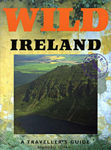 Picture of Wild Ireland: A Traveller's Guide
