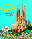 Picture of Antoni Gaudi: Create Your Own City Sticker Book
