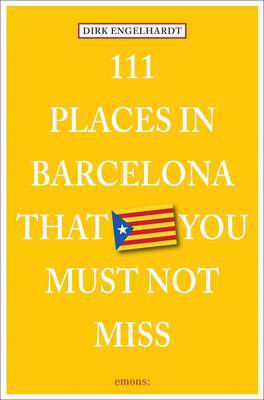 Picture of 111 Places in Barcelona That You Must Not Miss