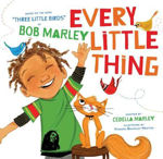 """Picture of Every Little Thing: Based on the song """"Three Little Birds"""" by Bob Marley"""