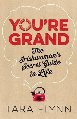Picture of You're Grand: The Irish Woman's Secret Guide to Life