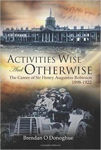 Picture of Activities Wise and Otherwise: The Career of Sir Henry Augustus Robinson, 1898-1922