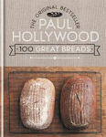 Picture of 100 Great Breads: The Original Bestseller