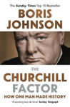 Picture of The Churchill Factor: How One Man Made History