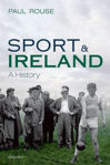 Picture of Sport and Ireland: A History