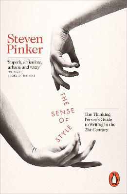 Picture of The Sense of Style: The Thinking Person's Guide to Writing in the 21st Century