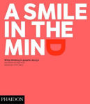 Picture of A Smile in the Mind - Revised and Expanded Edition: Witty Thinking in Graphic Design