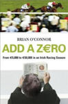 Picture of Add A Zero: From EURO5,000 to EURO50,000 in an Irish Racing Season