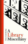 Picture of A Library Miscellany