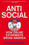 Picture of antisaocial how online extremists broke america